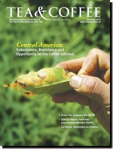Tea & Coffee Oct 2013 Central America Leaf Rust p. 36 / Huila p. 20 http://tinyurl.com/tctj10-13