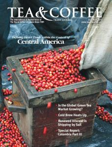 Tea & Coffee Oct 2014 Central America p. 24 Colombia Part III p. 70